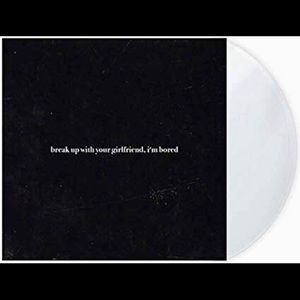 """break up with your girlfriend, i'm bored 7"""" vinyl"""
